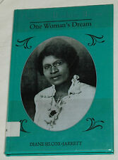 Charlotte Hawkins Brown: One Woman's Dream by Diane Silcox-Jarrett