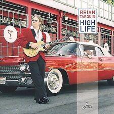 High Life, Brian Tarquin, Good