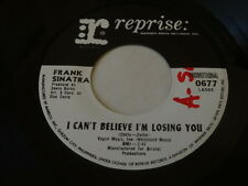 """FRANK SINATRA  I Can't Believe I'm Losing You How Old Am I? 45 7"""" PROMO WLP"""