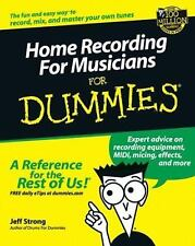 Home Recording for Musicians for Dummies? by Jeff Strong