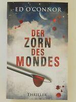 Ed O´Connor Der Zorn des Mondes Roman Thriller