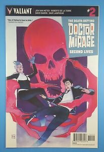 The Death-Defying Doctor Mirage #2 Second Lives VALIANT ENTERTAINMENT 2016