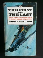 Signed ADOLF GALLAND The First And The Last GERMAN LUFTWAFFE WWII