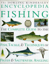 The Dorling Kindersley Encyclopedia of Fishing 1997 Edition Hardback