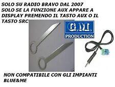 MP3 AUX iPod Iphone Galaxy S2 S3 ingresso solo audio FIAT BRAVO VISTEON dal 2007