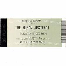 THE HUMAN ABSTRACT Concert Ticket Stub ANAHEIM CALIFORNIA 4/30/09 CHAIN REACTION