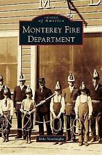 Monterey Fire Department by Mike Ventimiglia (2012)