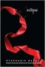 Eclipse By Stephanie Meyer [Book 3 of the Twilight