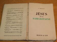 JESUS et LA SAMARITAINE 1937 G.CHEVROT verdier paris LIVRE de RELIGION bloud gay