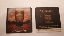 Guinness  - It's Guinness Time - Good Frontier   - Beer Mat  2009