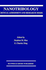 Nanotribology: Critical Assessment and Research Needs by