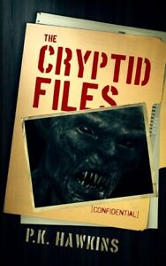 The Cryptid Files: Bigfoot