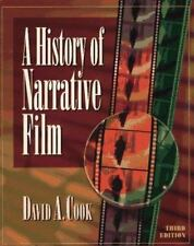 A History of Narrative Film by Cook, David A.