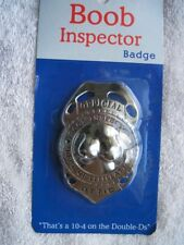 Official Boob Inspector Badge Dept. Titillation 10-4 on Double D's Humor Novelty