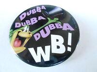 VINTAGE PINBACK BUTTON #102-048 - WARNER BROTHERS - DUBBA