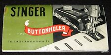 SINGER SEWING MACHINES 1951 BUTTTONHOLER INSTRUCTION BOOKLET 160506