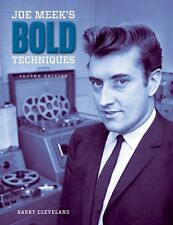 Joe Meek's Bold Techniques by Barry Cleveland Hardcover 2nd Edition Signed!