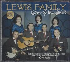 LEWIS FAMILY BORN OF THE SPIRIT Bluegrass Gospel 46 Songs/booklet NEW 2 CD set