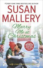 Fool's Gold: Marry Me at Christmas by Susan Mallery (2016, Paperback)
