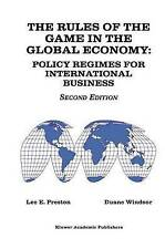 The Rules of the Game in the Global Economy: Policy Regimes for International B