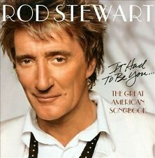 Rod Stewart - It Had to Be You: The Great American Songbook CD
