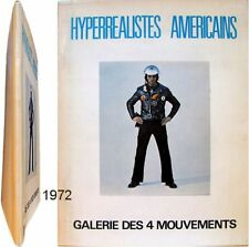 Hyperréalistes américains 1972 galerie 4 Mouvements Don Eddy Ralph Goings McLean