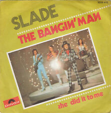 """7"""" 45 TOURS FRANCE SLADE """"The Bangin' Man / She Did It To Me"""" 1974"""