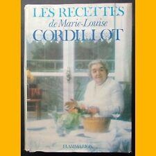 LES RECETTES DE MARIE-LOUISE CORDILLOT Éditions Flammarion 1975