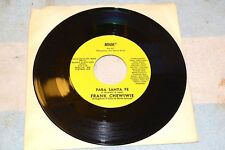 45 RPM PARA SANTA FE B/W NOSOTROS FRANK CHEWIWIE MNM MM-711 rare local release