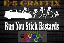 Anti Stick Family Run You Stick Bastards Prius Vinyl Decal Toyota