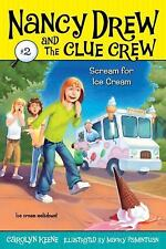 Scream for Ice Cream (Nancy Drew and the Clue Crew #2) by Keene, Carolyn, Good B