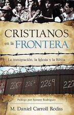 Cristianos En La Frontera [Spanish Edition]