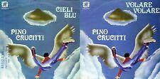 DISCO 45 GIRI   PINO CRUCITTI - CIELI BLU // VOLARE VOLARE