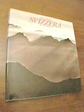 SVIZZERA attraverso l'Europa libro TOURING CLUB ITALIANO EMILIO BIANCHI TCI 1974