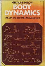 "GERTRUDE ENELOW - ""BODY DYNAMICS: THE ZEN AND ZEST OF SELF-DEVELOPMENT"" (1960)"
