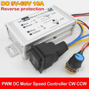 10A PWM Motor Speed Controller Switch DC 9V-60V 12V 24V CW CCW Reversible Brake