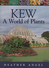 KEW A World of Plants - Heather Angel - Forest Aquatic Montane Desert Grassland
