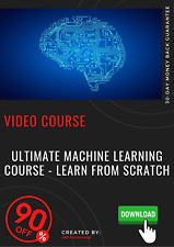 Ultimate Machine Learning Course - Learn From Scratch video training tutorial
