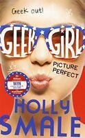 Picture Perfect (Geek Girl, Book 3), Smale, Holly | Hardcover Book | Good | 9780
