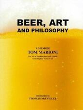 Beer, Art And Philosophy: The Art of Drinking Beer with Friends is the Highest F