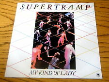 "SUPERTRAMP - MY KIND OF LADY     7"" VINYL PS"
