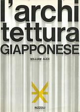 Alex - Architettura Giapponese - Rizzoli 1965 Prima edizione