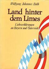 LAND HINTER DEM LIMES - Liebeserklärungen an Bayern und Österreich BUCH