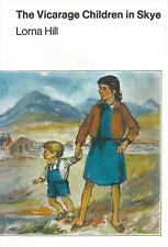 LORNA HILL:-  The Vicarage Children in Skye