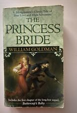The Princess Bride: S. Morgenstern's Classic Tale of True. by Goldman, William