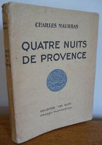 QUATRE NUITS DE PROVENCE de Charles Maurras (1931)
