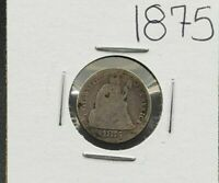 1875 P Liberty Seated Silver Dime Coin Choice AG About Good / G Good Circulated