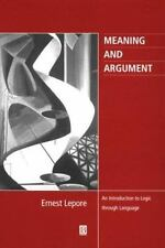 Meaning and Argument: An Introduction to Logic Through Language-ExLibrary