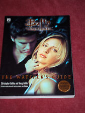 Buffy : Watcher's Guide by Christopher Golden & Nancy Holder (1998, TPB) SIGNED