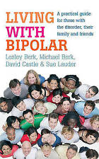 Living With Bipolar: A practical guide for those with the disorder,-ExLibrary